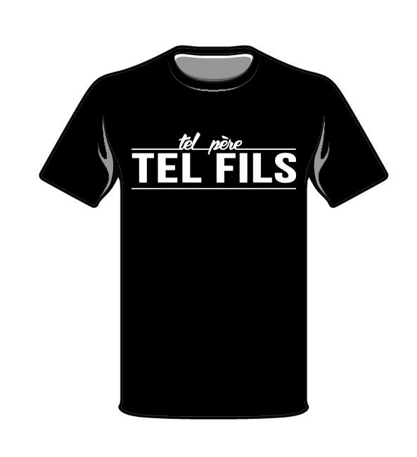 t shirt tel p re tel fils basic tel p re tel fils. Black Bedroom Furniture Sets. Home Design Ideas