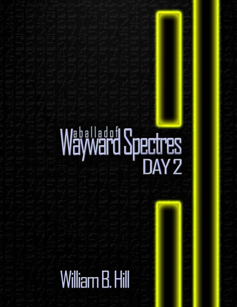 Image of A Ballad of Wayward Spectres: Day 2 (Signed)