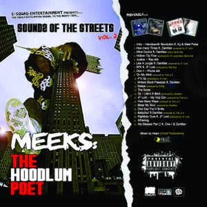 Image of S-Squad Presents Meeks Sounds Of The Streets Vol2 The Hoodlum Poet