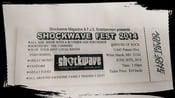 Image of Shockwave Fest Tickets - $10