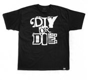 "Image of ""DIY or Die"" Tee (P1B-T0135)"