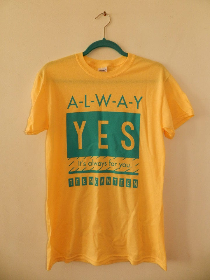 Image of 'Always For You'  TeenCanteen Lyric T-Shirt