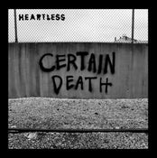 "Image of HEARTLESS -certain death- 7""inch"