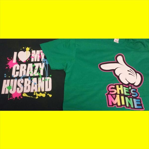Image of She's Mines/Crazy Husband Combo