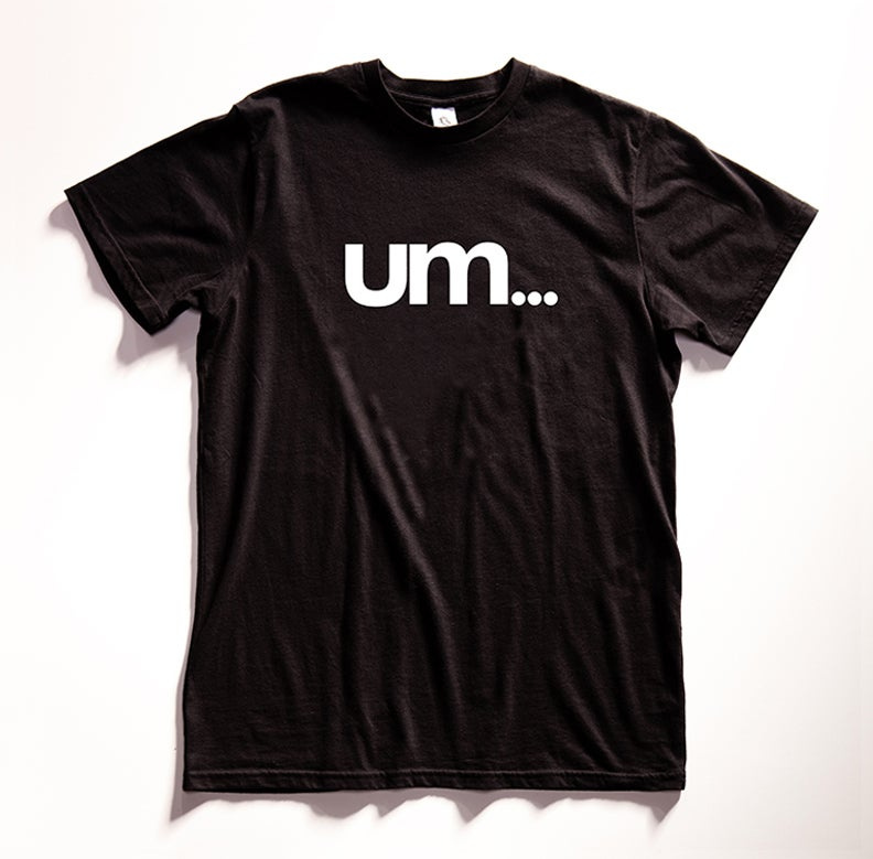 "Image of ""um..."" Graphic T-shirt"