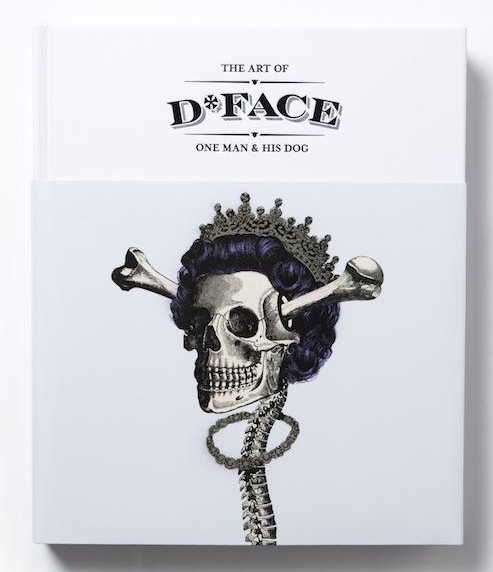 Image of D*Face The Art of D*Face: One Man and His Dog (Japan EdItion)