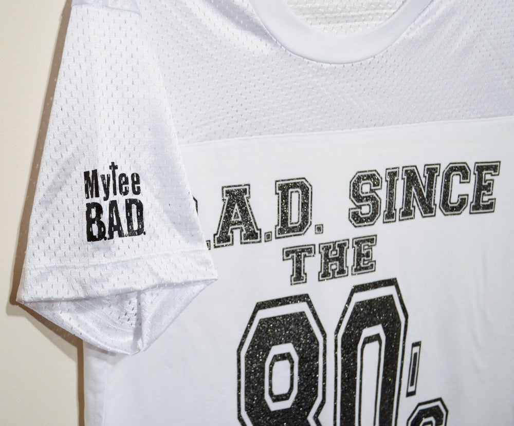 Image of 80s B.A.D. Girl Jersey Tee