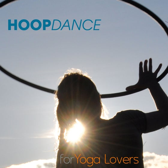 Image of Hoop Dance for Yoga Lovers - LONDON Workshop
