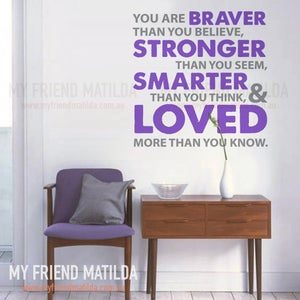 Image of You are Braver A.A Milne Wall Decal Sticker