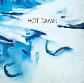 """Image of Hot Damn - 7"""""""