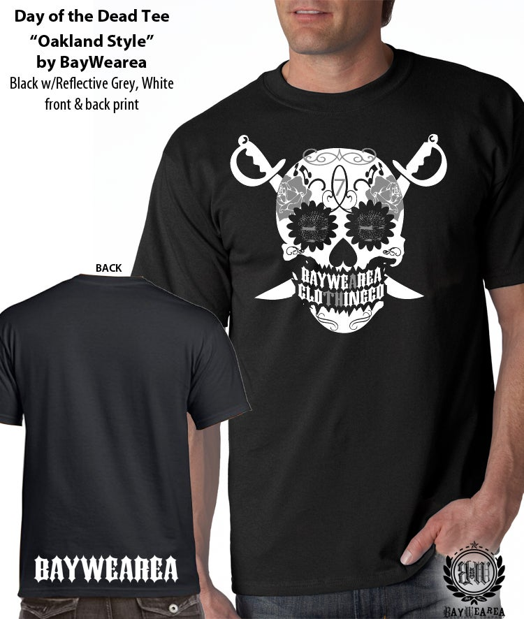 Image of Day of the Dead Tee Shirt Oakland Style