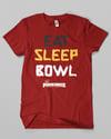 Eat Sleep Bowl V 2.0 RED