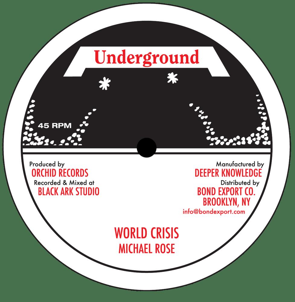 "Image of Michael Rose - World Crisis 10"" (Underground)"