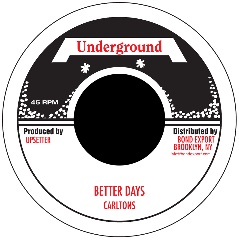 "Image of Carltons / Upsetters - Better Days / Tight Spot 7"" (Underground)"