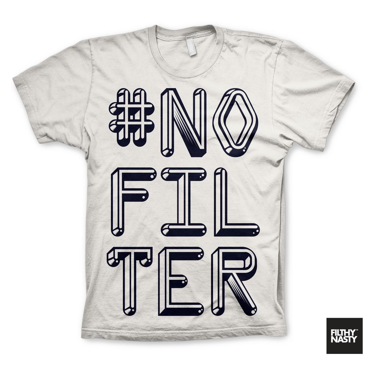 Image of #NOFILTER