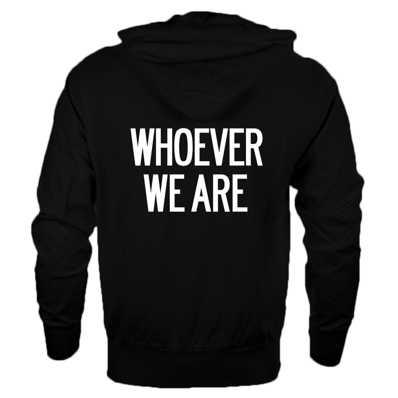 Image of 'WHOEVER WE ARE' [ZIP HOODIE | UNISEX]