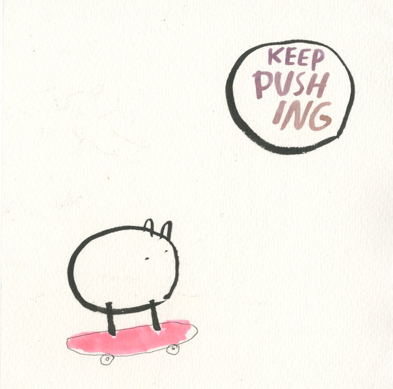 Image of KEEP PUSHING