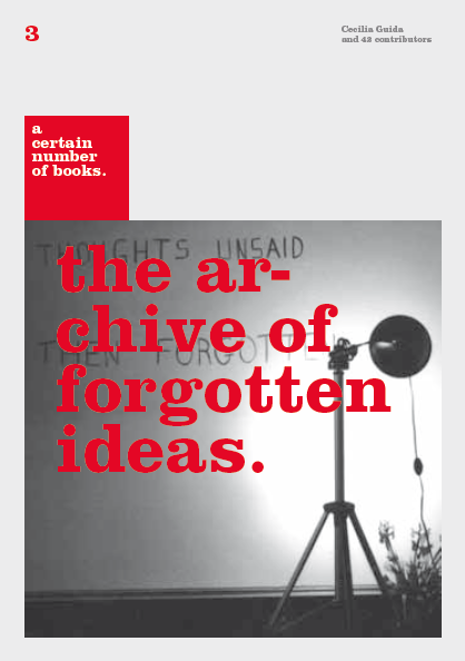 Image of 3. the archive of forgotten ideas.