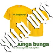 Image of HEY COLOSSUS 'I Am Bunga Bunga' T-Shirt