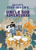 Image of Uncle Bob Adventures: Volume 2 - Darryl Cunningham