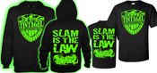 Image of Slam is the Law Hood or T-Shirt