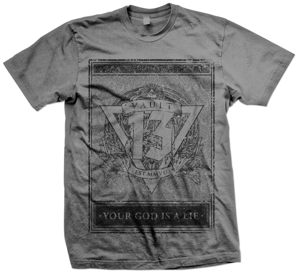 Image of Your God Is a Lie GREY TEE