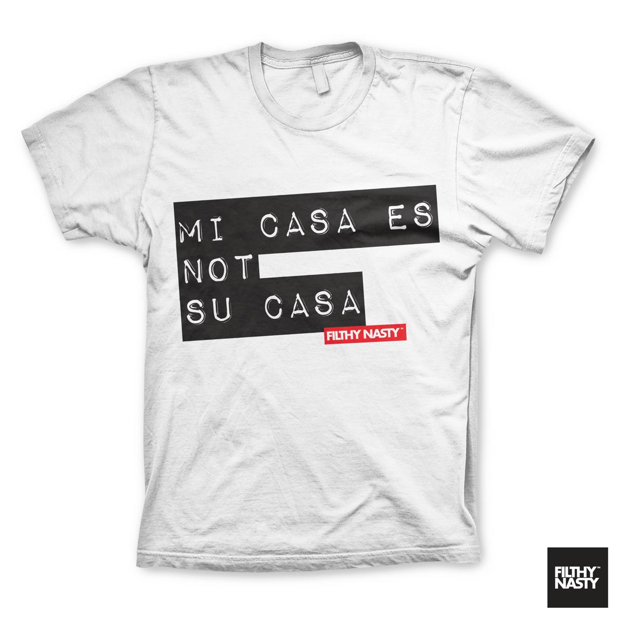 Image of Mi Casa Es NOT Su Casa