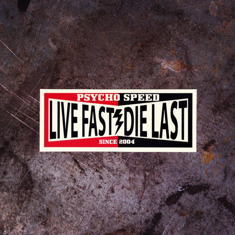 Image of Psycho Speed Live Fast Sticker