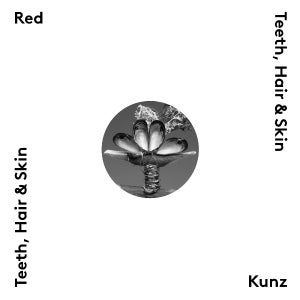 Image of Red Kunz (Red Fang+Kunz) - Teeth, Hair & Skin LP