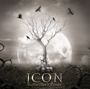 Image of ICON & The Black Roses - Thorns
