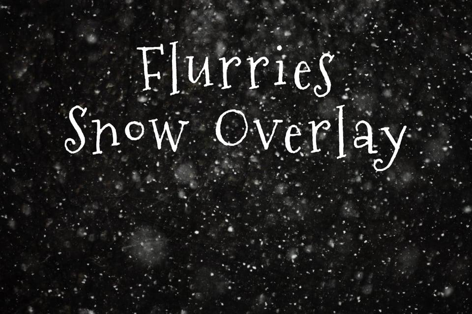 Image of Flurries Snow Overlay