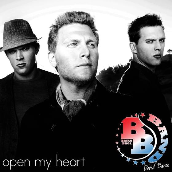 Image of Bryan Bros Band feat. David Baron - Open My Heart