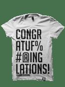 Image of Congratufuckinglations - White