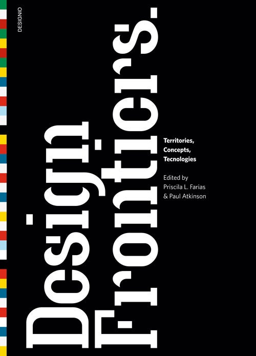 Image of Design Frontiers. Territories, Concepts, Technologies.