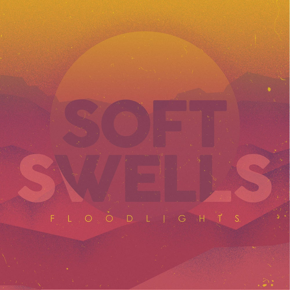 Soft Swells - Floodlights CD