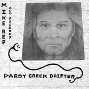 "Image of Mike Rep ""Darby Creek Drifter"" LP"