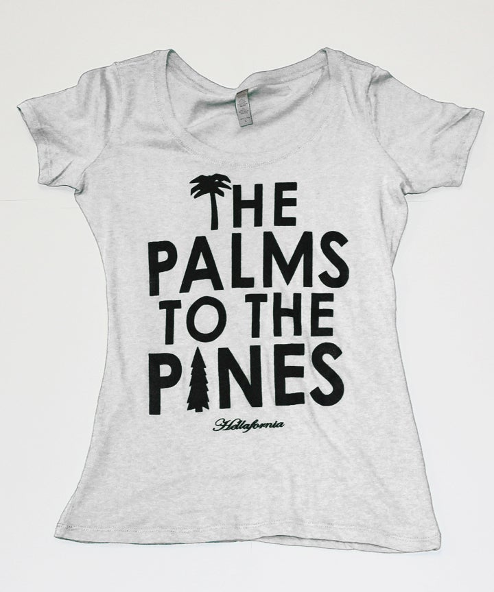 Image of The Palms To The Pines - Womens Tee