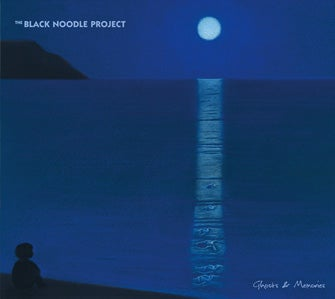 Image of THE BLACK NOODLE PROJECT - Ghosts & Memories