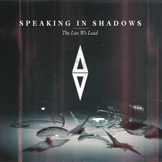 Image of 'The Lies We Lead' EP