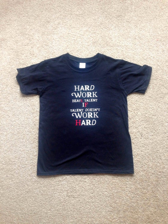 Image of 'Hard Work' T-shirt