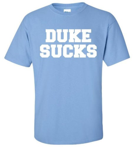 Image of Duke Sucks - UNC Carolina Blue Shirt