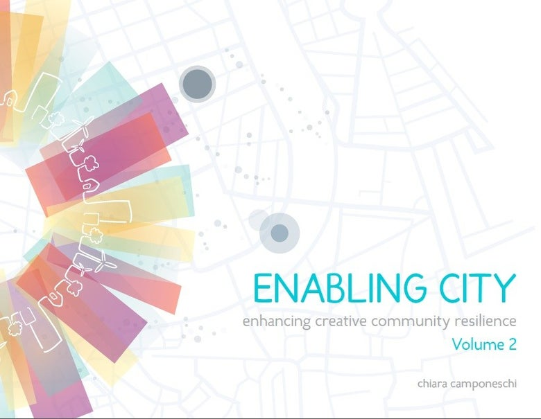 Image of Enabling City Volume 2: Enhancing Creative Community Resilience