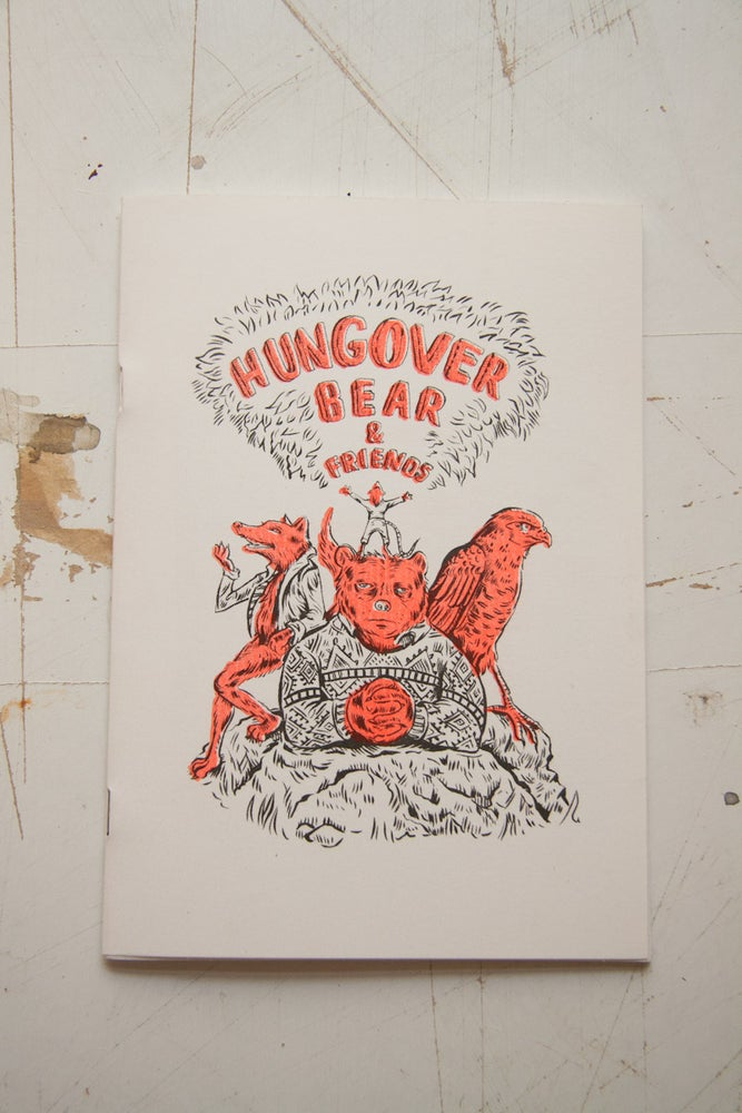 Image of Hungover Bear Limited Edition Zine (Part 1)