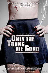 Image of Only The Young Die Good DVD (2014)