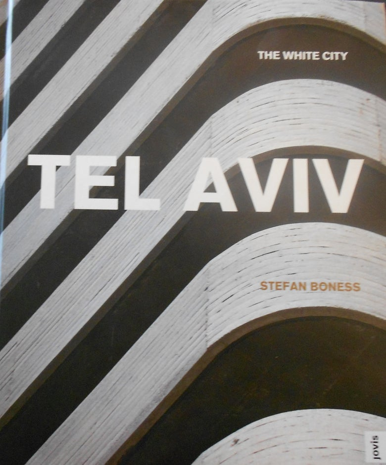Image of The White City: Tel-Aviv — Book