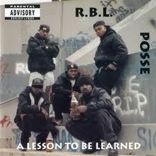 Image of RBL POSSE - A Lesson To Be Learned (CD)