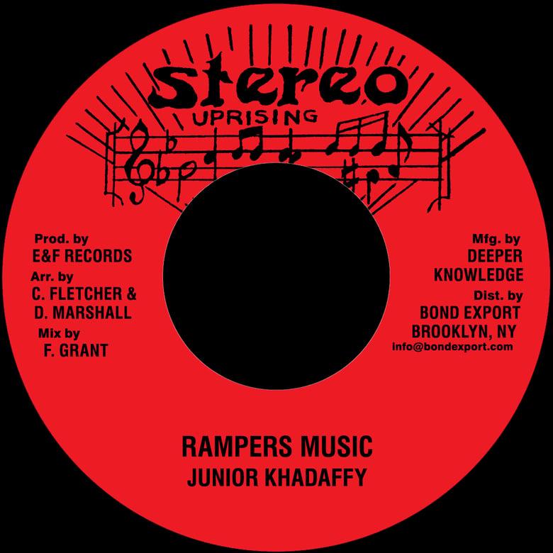 "Image of Junior Khadaffy - Rampers Music 7"" (Stereo Uprising)"