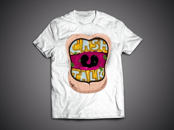 Image of Ca$h Talk $hirts - White