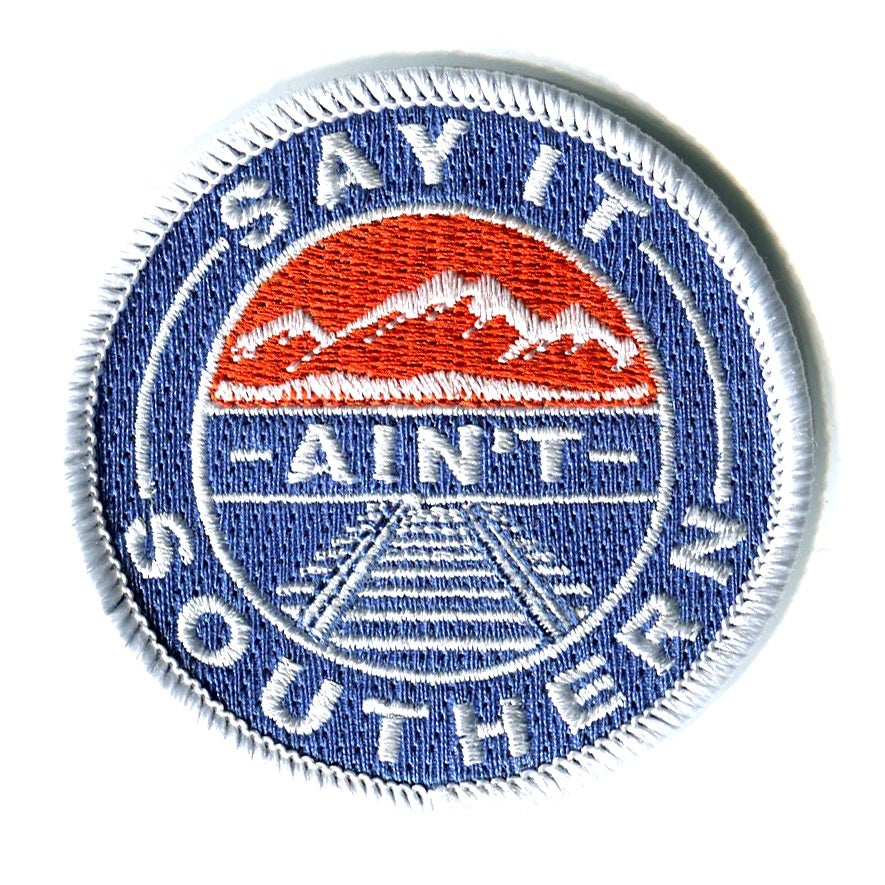 Image of Say It Ain't Southern Patch