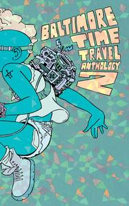 Image of Baltimore Time Travel Anthology 2
